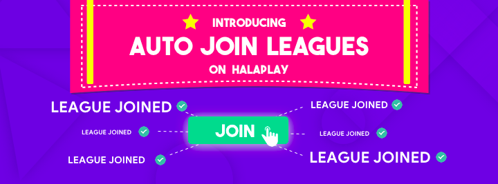 Introducing Auto Join Leagues on HalaPlay