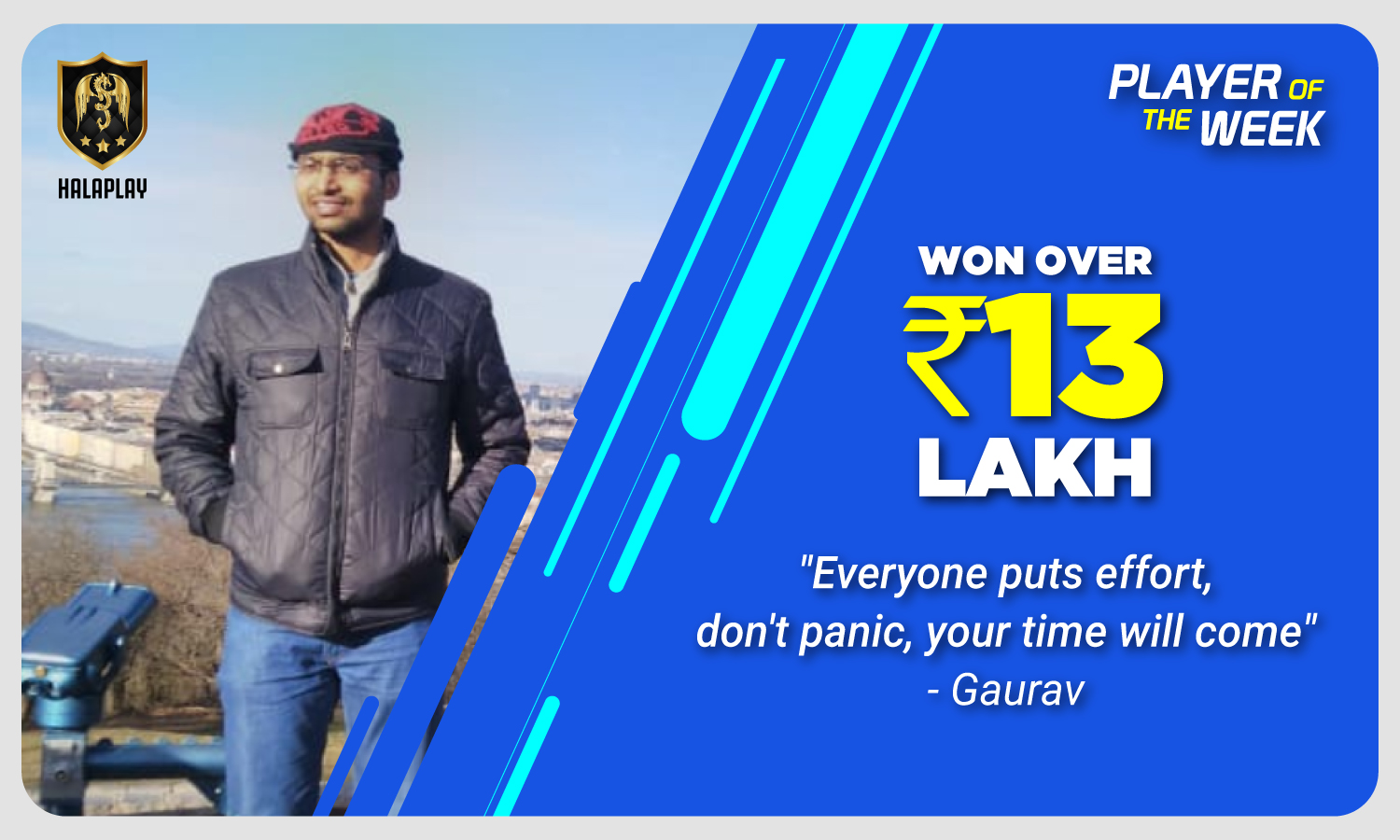 I've won over ₹13 Lakh in an year on HalaPlay