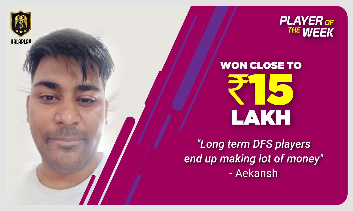 The first dime of ₹15 Lakh HalaPlay winnings came from Reverse Fantasy